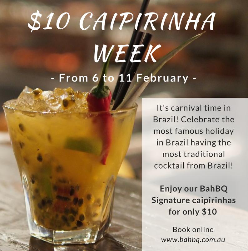 Caipirinha Week – 6 to 11 February
